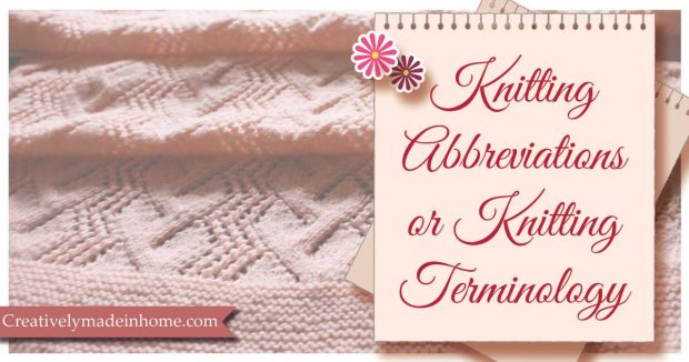 Knitting Abbreviations or Knitting Terminology