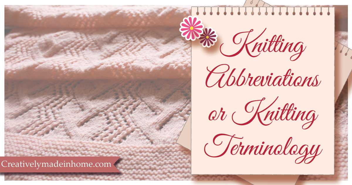 knitting abbreviations or knitting terminology creatively made in home