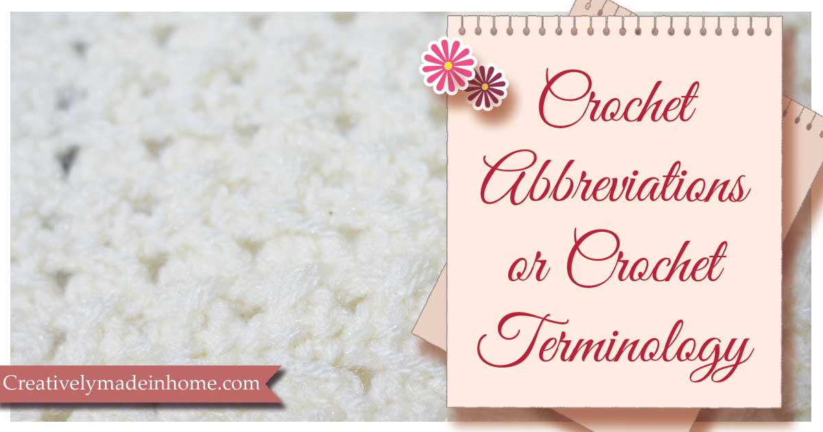 Crochet Abbreviations Or Crochet Terminology Creatively Made In Home