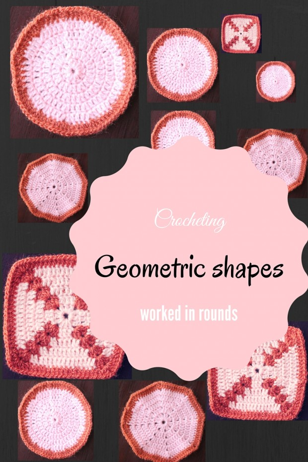 Crocheting-Geometric shapes worked in rounds