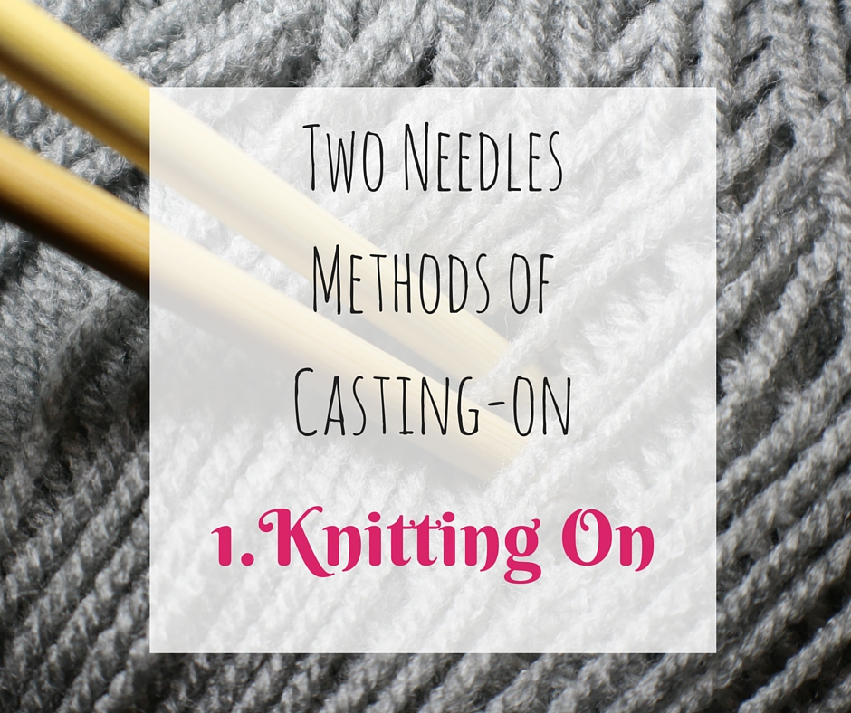 Knitting Casting On With Two Needles : How to cast on two needles knitting creatively made