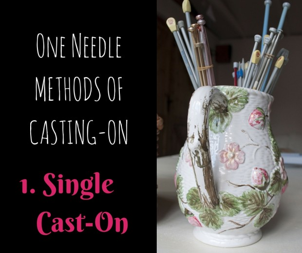One Needle Method of Casting-on- single cast on