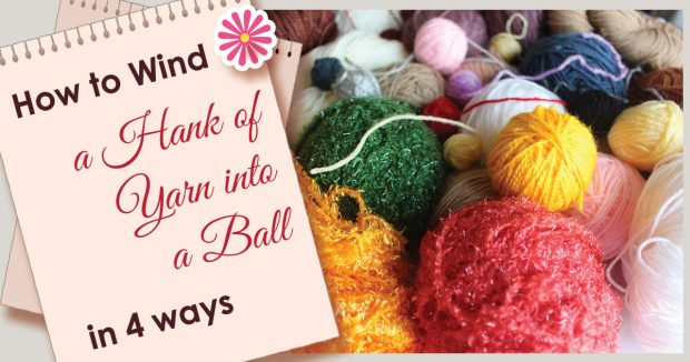 How-to-Wind-a-Hank-of-Yarn-into-a-Ball-in-4-ways