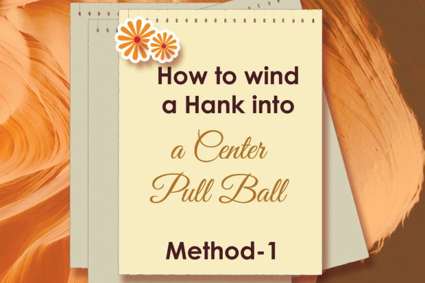 How-to-Wind-a-Hank-of-Yarn-into-a-Balll-center-pull-method-1