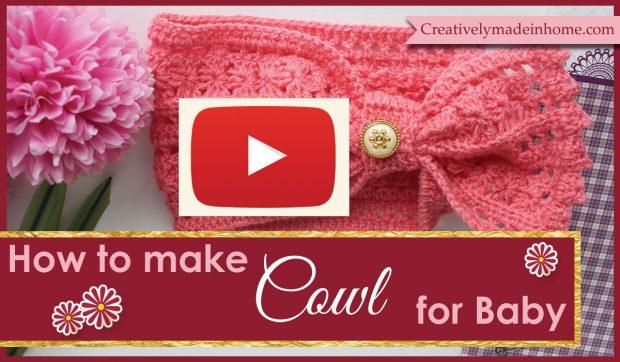 Crochet Cowl for baby