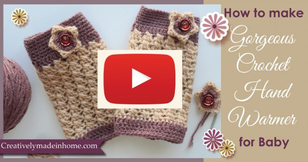 How-to-make-crochet-hand-warmer-for-baby-video