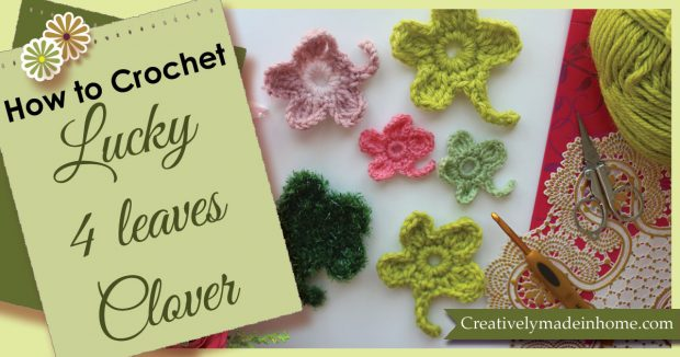 How to make/crochet lucky 4 leaves Clover