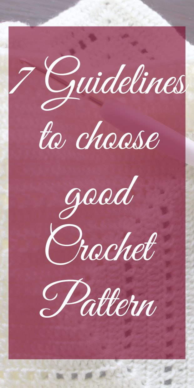 7 Guidelines to choose good crochet pattern