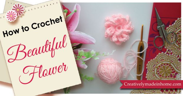 How to crochet 3 dimensional flower