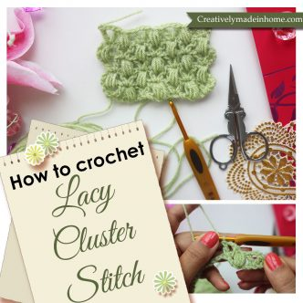 How to crochet lacy cluster stitch