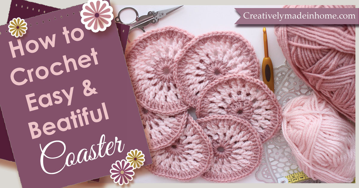 How To Crochet Easy Beautiful Coaster Creatively Made In Home