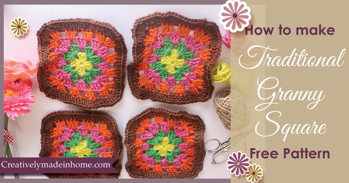 How To Crochet Traditional Granny Square Creatively Made In Home