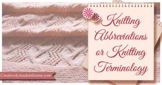 Knitting Abbreviations or Knitting Terminology